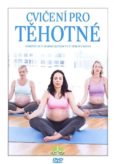 Cvičení pro těhotné - Udržte se v dobré kondici i v těhotenství - DVD