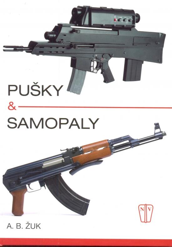 Pušky a samopaly - A. B. Žuk
