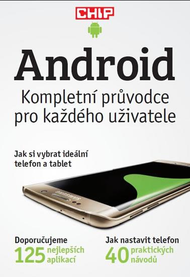 Android - kompletní průvodce pro každého uživatele