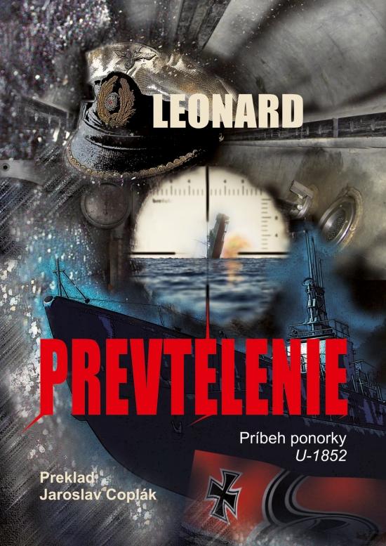 Prevtelenie - Príbeh ponorky U-1852