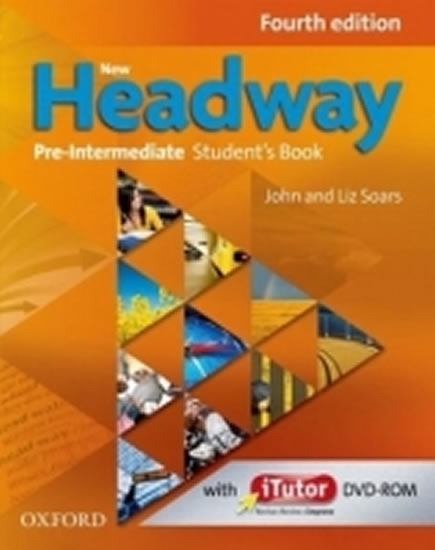 New Headway Fourth Edition Pre-intermediate Student´s Book with iTutor DVD-ROM - John and Liz Soars