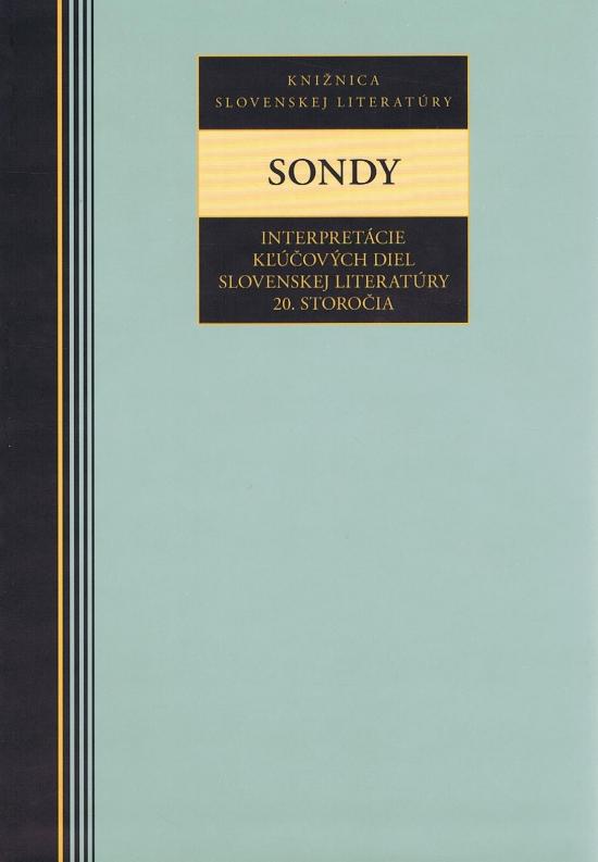 Sondy - Interpretácie kľúčových diel slovenskej literatúry 20.storočia