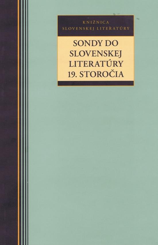 Sondy do slovenskej literatúry 19. storočia