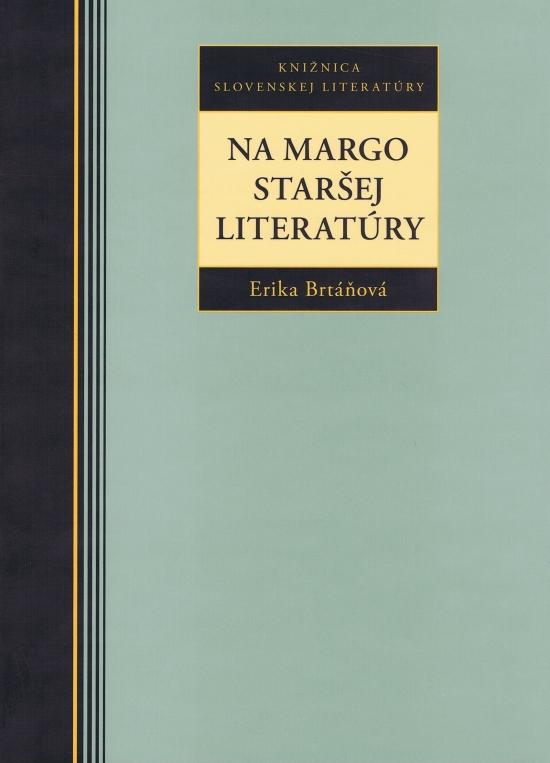Na margo staršej literatúry - Erika Brtáňová