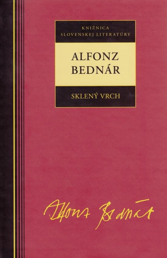 Alfonz Bednár - Sklený vrch