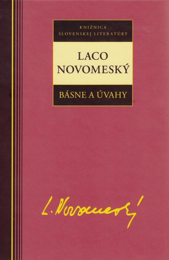 Laco Novomeský - Básne a úvahy - Laco Novomeský