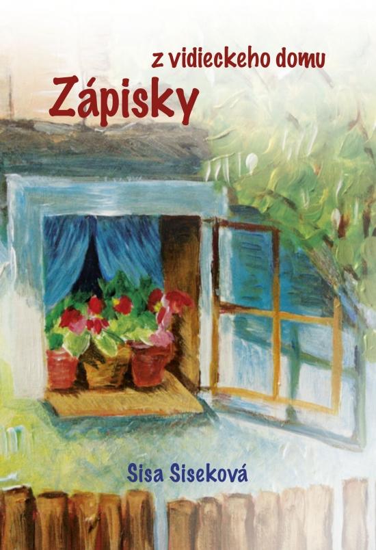 Zápisky z vidieckeho domu - Sisa Siseková