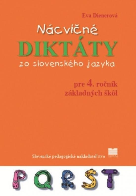 Nácvičné diktáty zo slovenského jazyka pre 4. ročník ZŠ - Eva Dienerová