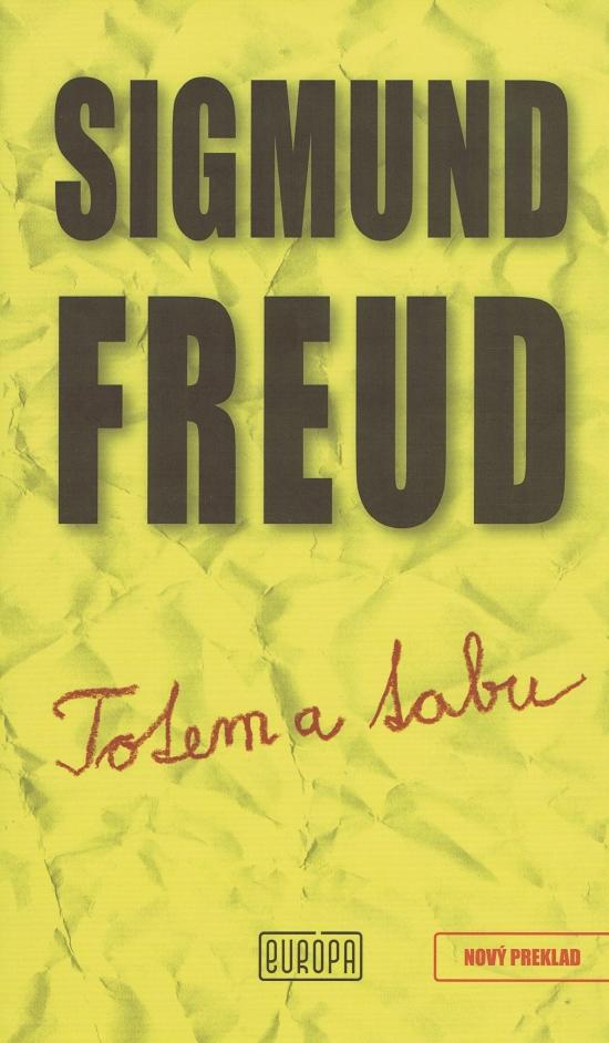 Totem a tabu - Sigmund Freud