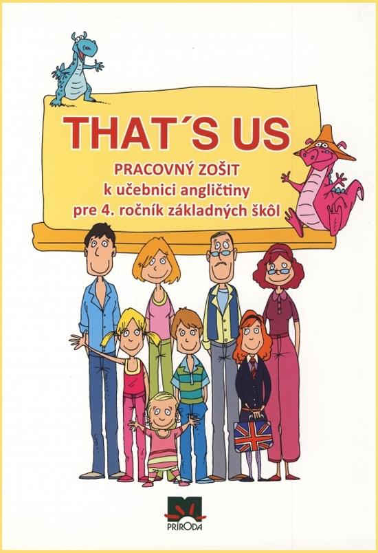 That´s us - Pracovný zošit k učebnici angličtiny pre 4. ročník základných škôl