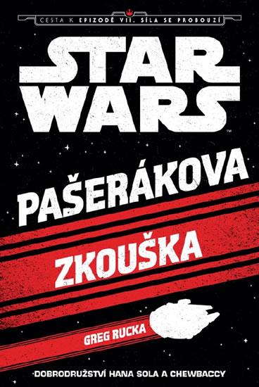 Star Wars - Pašerákova zkouška (Solo&Chewbacce) - Walt Disney