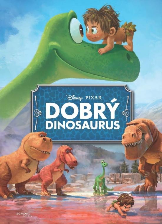Dobrý dinosaurus - filmový príbeh