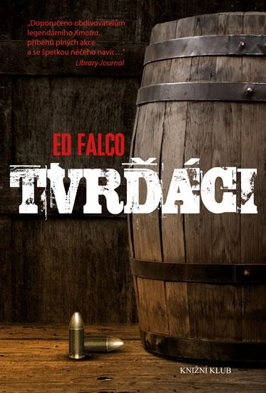 Tvrďáci - Ed Falco