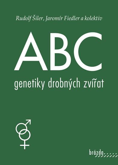 ABC genetiky drobných zvířat - 3.vydání