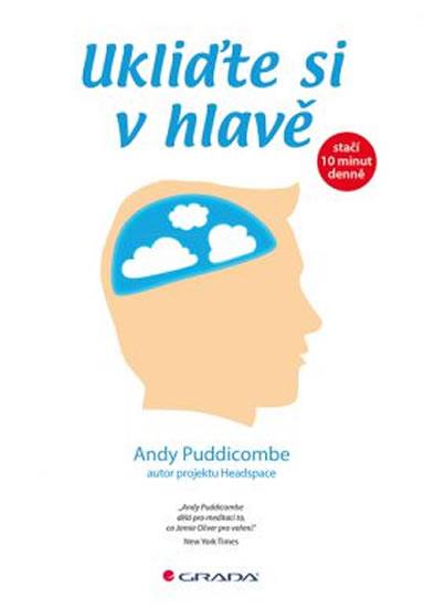 Ukliďte si v hlavě - stačí 10 minut denně - Andy Puddicombe
