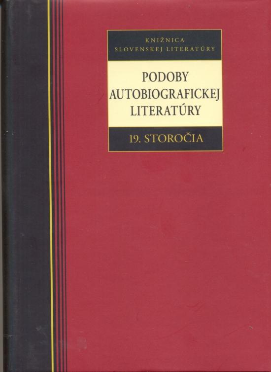 Podoby autobiografickej literatúry 19. storočia