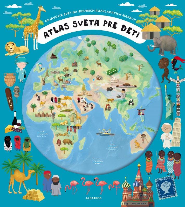 Atlas sveta pre deti - Oldřich Růžička, Iva Šišperová
