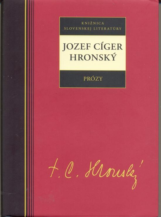 Prózy - Jozef Cíger Hronský - Jozef Cíger Hronský