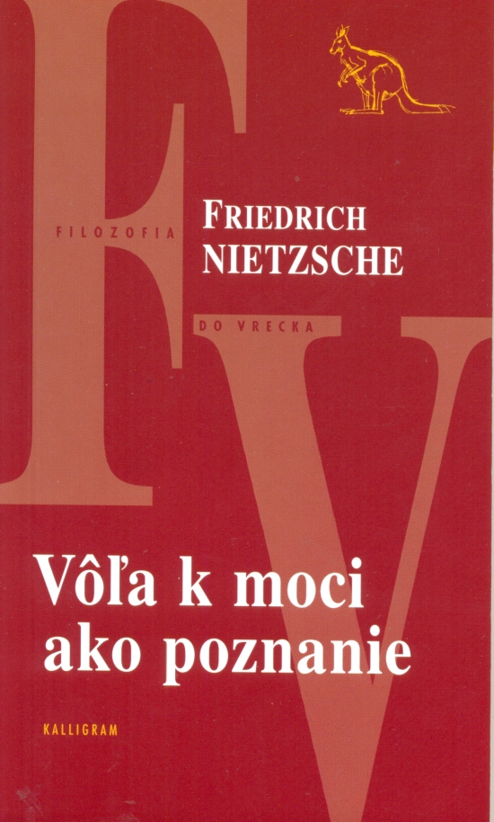Vôľa k moci ako poznanie - Friedrich Nietzsche