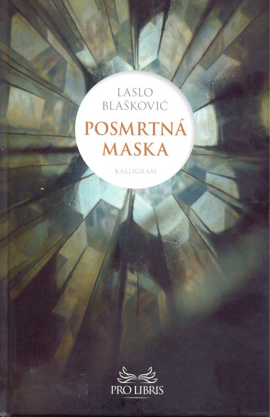 Posmrtná maska - Laslo Blašković