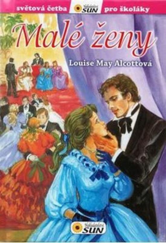 Malé ženy - Světová četba pro školáky - Louisa May Alcottová