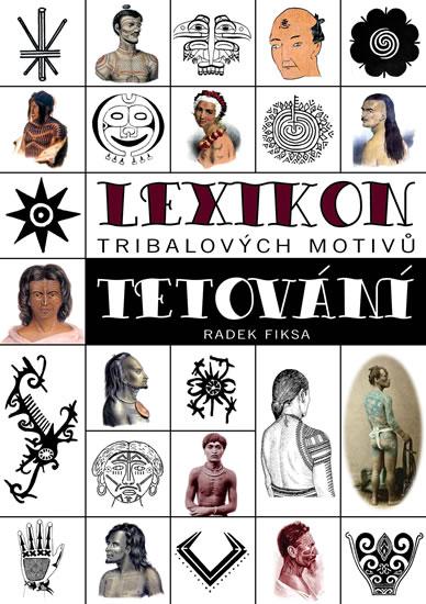 Lexikon tribalových motivů tetování