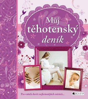 Můj těhotenský deník - Drahomíra Michnová
