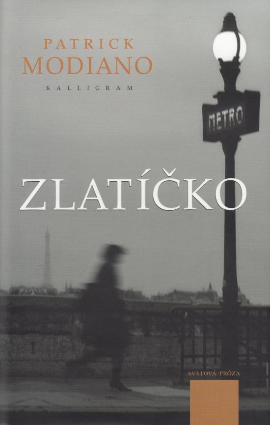 Zlatíčko - Patrick Modiano