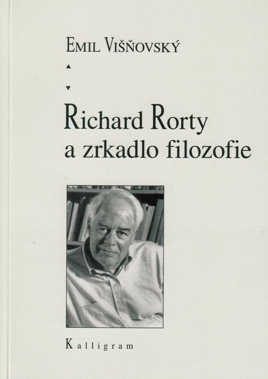 Richard Rorty a zrkadlo filozofie