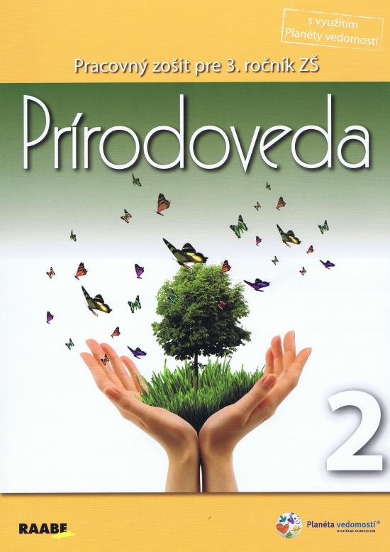 Prírodoveda pre 3. ročník ZŠ/2. polrok-Pracovný zošit