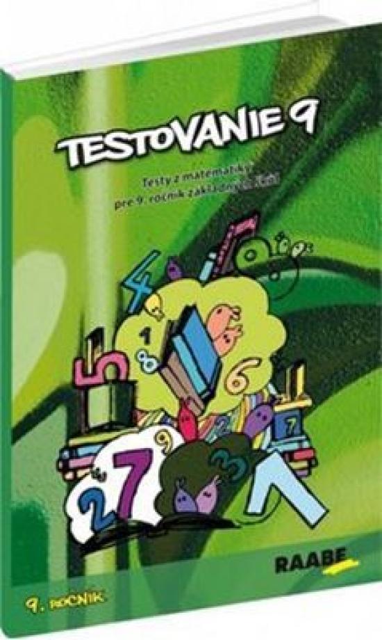 Testovanie 9 - Matematika pre 9. ročník - Terézia Žigová