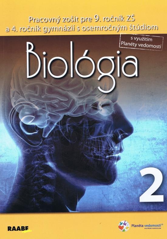 Biológia pre 9. ročník základnej školy a 4. ročník gymnázií s osemročným štúdiom/2. polrok