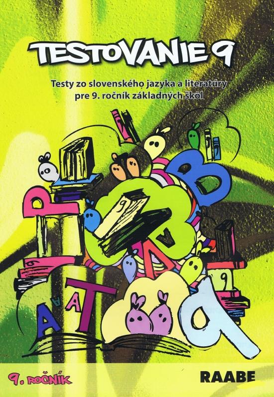 Testovanie 9-Slovenský jazyk a literatúra pre 9 ročník