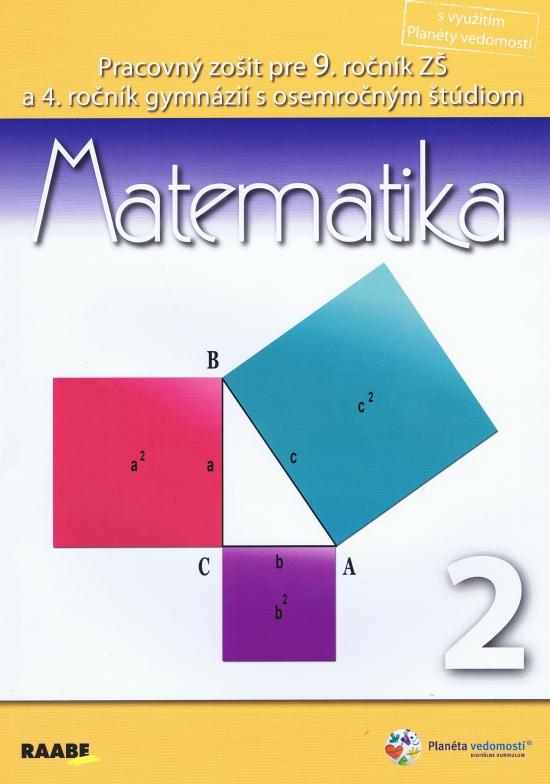 Matematika pre 9. ročník základnej školy a 4. ročník gymnázií s osemročným štúdiom/2. polrok