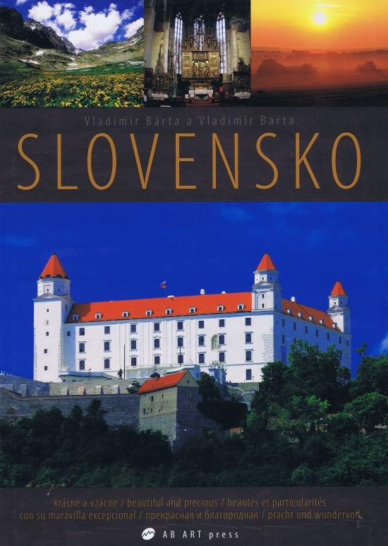 Slovensko - krásne a vzácne/beautiful and precious - Vladimír Bárta, Vladimír Barta