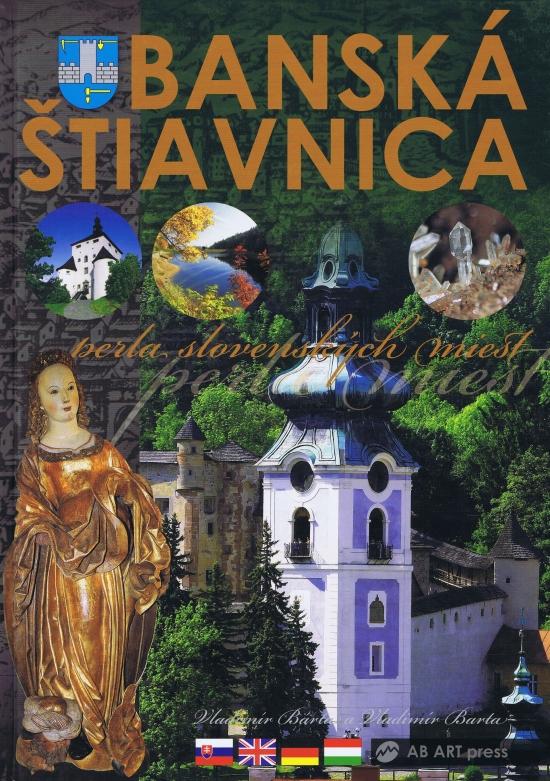 Banská Štiavnica - perla slovenských miest - Vladimír Bárta, Vladimír Barta ml.