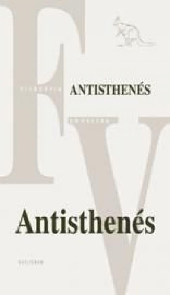 Antisthenés - Úvodná štúdia, preklad zlomkov a komentár