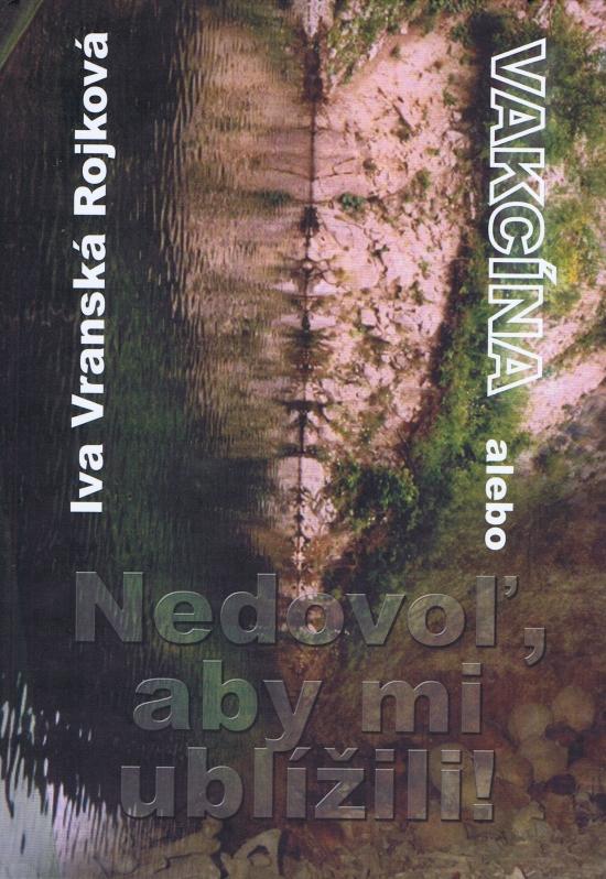 Vakcína - Iva Vranská Rojková