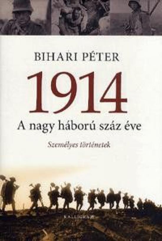 1914. A nagy háború száz éve