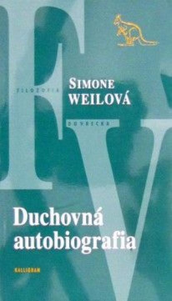 Duchovná autobiografia - Simone Weilová