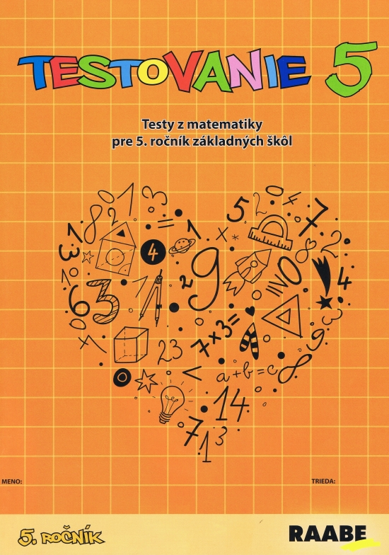 Testovanie 5-Testy z matematiky pre 5.ročník ZŠ