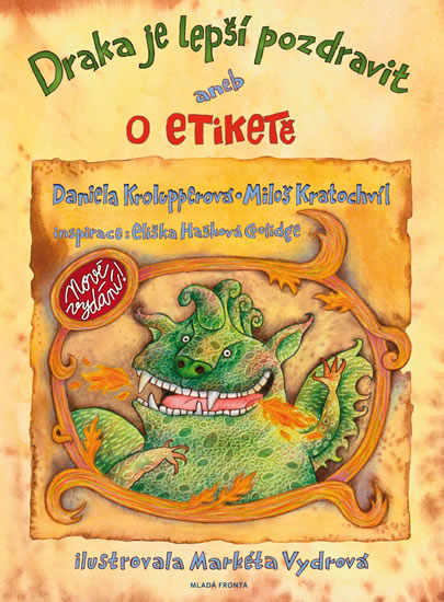 Draka je lepší pozdravit aneb o etiketě - 2.vydání - Daniela Krolupperová, Miloš Kratochvíl