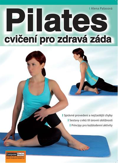 Pilates - cvičení pro zdravá záda - Alena Palasová