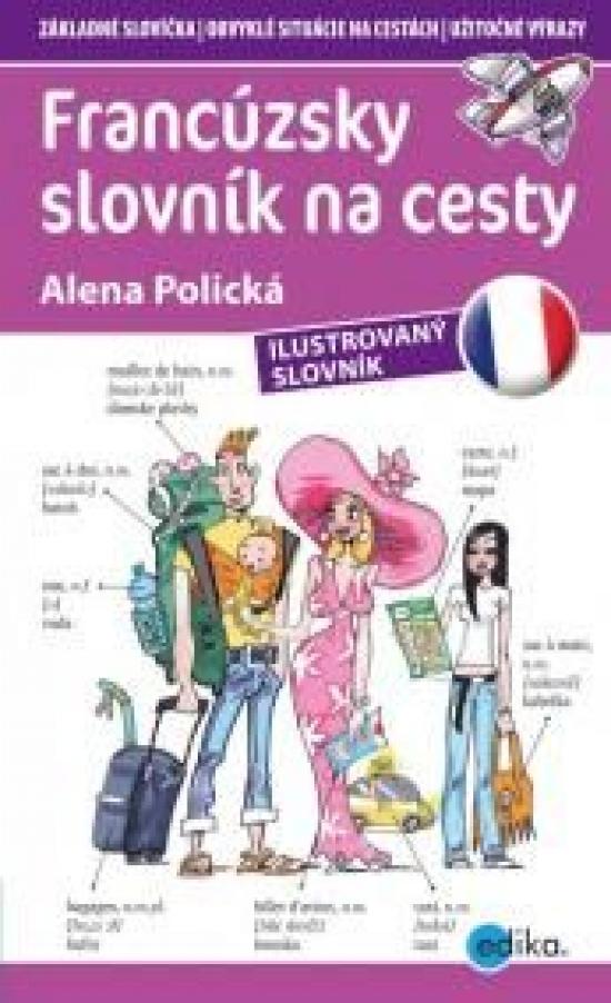 Francúzsky slovník na cesty - Aleš Čuma, Alena Polická