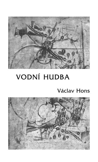 Vodní hudba - Poema na motivy života a díla Georga Friedricha Händela - Václav Hons