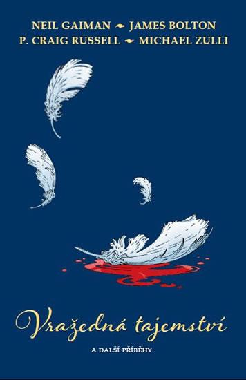 Vražedná tajemství a další příběhy - Neil Gaiman