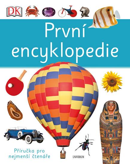 První encyklopedie - 4.vydání - Anita Ganeriová, Chris Oxlade