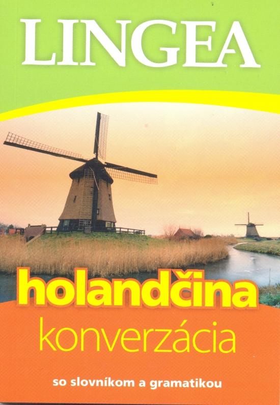 LINGEA-Holandčina-konverzácia so slovníkom a gramatikou-3.vydanie