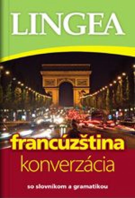 Francúzština - konverzácia so slovníkom a gramatikou-3.vydanie