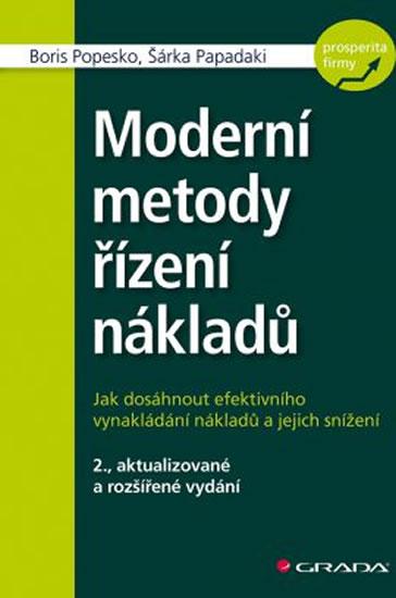 Moderní metody řízení nákladů - 2.vydání - Boris Popesko, Šárka Papadaki